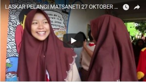 KEGIATAN LASKAR PELANGI MATSANETI 27 OKTOBER 2017